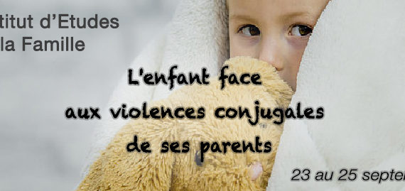L'enfant face aux violences conjugales de ses parents à Lille Psychoinfo