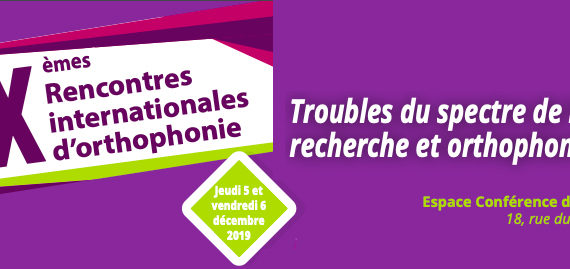 XIXèmes rencontres internationales d'orthophonie