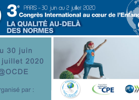 """(75) Congrès - Au coeur de l'Enfance : """"La qualité au-delà des normes"""" - Juin 2020"""